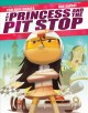 Go to record The Princess and the pit stop