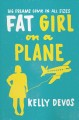 Go to record Fat girl on a plane : a novel