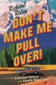 Go to record Don't make me pull over! : an informal history of the fami...