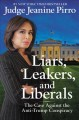 Go to record Liars, leakers, and liberals : the case against the anti-T...