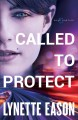Go to record Called to protect