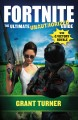 Go to record Fortnite : The ultimate unauthorized guide