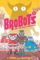 Go to record BroBots and the kaiju kerfuffle!