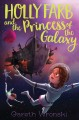 Go to record Holly Farb and the Princess of the Galaxy