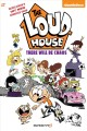 Go to record The Loud house. #1, There will be chaos /