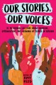 Go to record Our stories, our voices : 21 YA authors get real about inj...