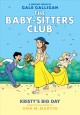 Go to record The Baby-sitters club 6, Kristy's big day