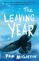 Go to record The leaving year: a novel