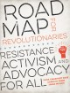 Go to record Road map for revolutionaries : resistance, activism, and a...