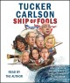 Go to record Ship of fools [sound recording] : how a selfish ruling cla...
