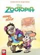 Go to record Disney Zootopia. Friends to the rescue