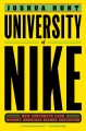 Go to record University of Nike : how corporate cash bought American hi...