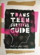 Go to record Trans teen survival guide