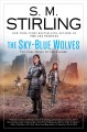 Go to record The Sky-Blue Wolves : a novel of the Change