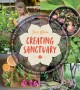 Go to record Creating sanctuary : sacred garden spaces, plant-based med...