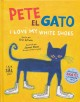 Go to record Pete el gato : I love my white shoes