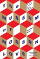 Go to record The museum of modern love