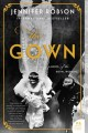 Go to record The gown : a novel of the royal wedding
