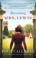 Go to record Becoming Mrs. Lewis : the improbable love story of Joy Dav...
