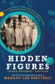 Go to record Hidden figures : the untold true story of four African-Ame...