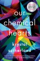 Go to record Our chemical hearts