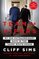 Go to record Team of vipers : my 500 extraordinary days in the Trump Wh...