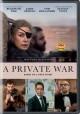 Go to record A private war [videorecording]