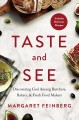 Go to record Taste and see : discovering God among butchers, bakers, an...