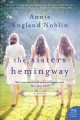Go to record The sisters Hemingway : a Cold River novel