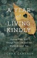 Go to record A year of living kindly : choices that will change your li...