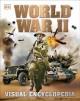 Go to record World War II : visual encyclopedia
