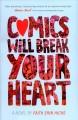 Go to record Comics will break your heart
