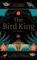 Go to record The bird king [sound recording]