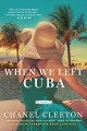 Go to record When we left Cuba