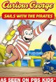 Go to record Curious George. Sails with the pirates and other curious c...