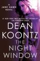Go to record The night window : a Jane Hawk novel