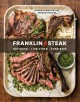 Go to record Franklin steak : dry-aged, live-fired, pure beef
