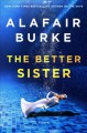 Go to record The better sister : a novel