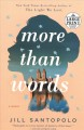 Go to record More than words : a novel
