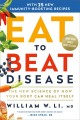 Go to record Eat to beat disease [sound recording] : the new science of...