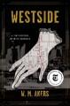 Go to record Westside : a novel
