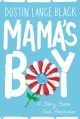 Go to record Mama's boy : a story from our Americas