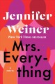 Go to record Mrs. Everything : a novel