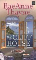 Go to record The cliff house  [text (large print)]