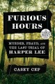 Go to record Furious hours [text (large print)] : murder, fraud, and th...