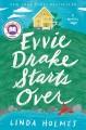 Go to record Evvie Drake starts over : a novel