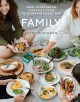 Go to record Family : new vegetarian comfort food to nourish every day