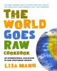Go to record The world goes raw cookbook : an international collection ...