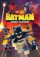 Go to record Batman. Family matters  [videorecording]
