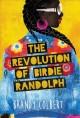 Go to record The revolution of Birdie Randolph